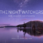The Night Watchers – New Zealand Nightscapes